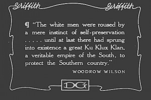 Silent movie showing a statement by historian and President Woodrow Wilson favoring the KKK.